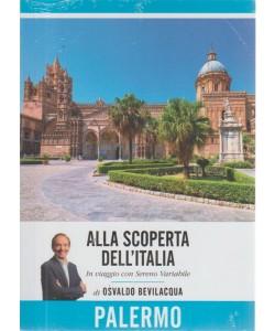 Alla Scoperta Dell'italia - Vol. 21: Palermo - 14/8/2018 - settimanale