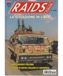 Raids  Italia - n. 371 - agosto 2018 - mensile-