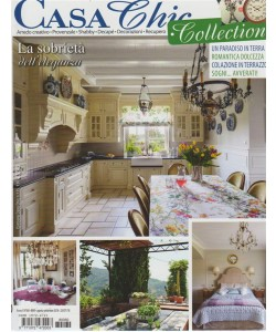 Casa Chic Collection - n. 60 - bimestrale - agosto - settembre 2018 -