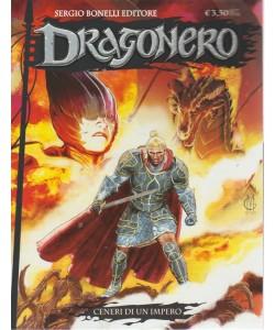 Dragonero - Ceneri Di Un Impero - n. 63 - 10 agosto 2018 - mensile