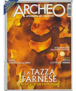 Archeo - n. 402 - mensile - agosto 2018 -