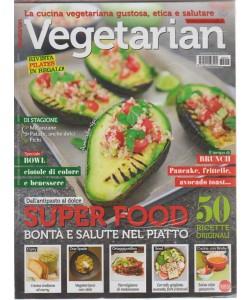 Vegetarian - n. 18 - bimestrale - settembre - ottobre 2018 + rivista pilates in regalo!