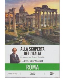 Alla Scoperta Dell'italia - Vol.22 : Roma - 21/8/2018 - settimanale