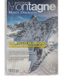Meridiani Montagne - Monte Disgrazia - n. 94 - bimestrale - settembre 2018 -
