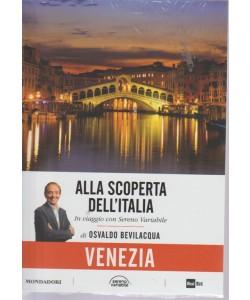 Alla Scoperta Dell'italia - Venezia - n. 23 - 28/8/2018 - settimanale