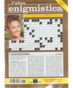 L'altra Enigmistica - n. 467 - settembre 2018 - mensile