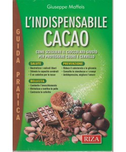 Alimentazione naturale - Guida pratica - L'indispensabile cacao - n. 36 - settembre 2018 - Giuseppe Maffeis