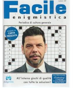 Facile Enigmistica - n. 197 - bimestrale - 11/9/2018 -