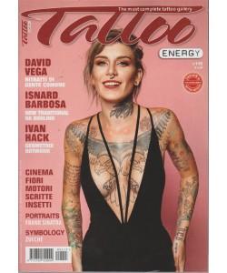 Tattoo Energy - n. 115 - bimestrale - ottobre - novembre 2018