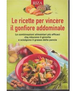 Dimagrire  - Le ricette per vincere il gonfiore addominale - n. 198 - ottobre 2018 -