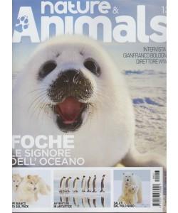 Nature & Animals - trimestrale n. 13 Febbraio 2018 Foche: le signoe dell'oceano