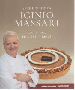 A scuola di pasticceria con Iginio Massari - n. 2 - Pasta frolla e crostate - settimanale