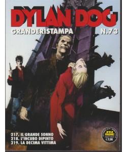 Dylan Dog Granderistampa - N. 73 - Ottobre 2018 - bimestrale - 292 pagine!