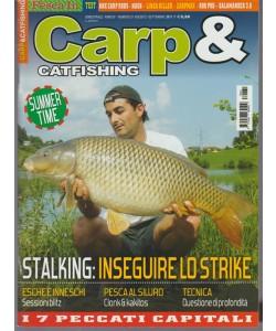 Carp & Catfishing - bimestrale n.31 Agosto 2017 - Stalking: inseguire lo Strike