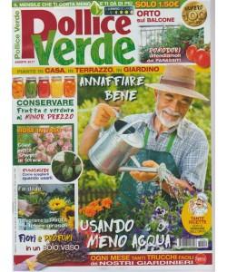Pollice Verde - mensile n. 100 Agosto 2017 Fungicidi come averli e usarli