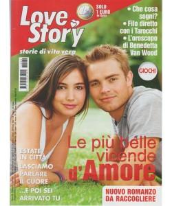 Love Story - settimanale n. 30 - 1 Agosto 2017 - Storie di vita vera