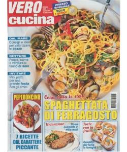 Vero Cucina - mensile n. 8 Agosto 2017 - Spaghettata di ferragosto