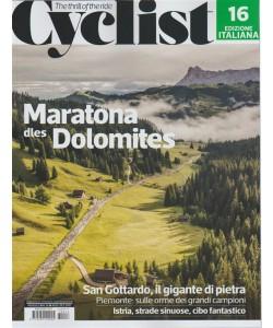 """Cyclist - mensile n. 16 Agosto 2017 - edizione Italiana """"The thrill of the ride"""""""