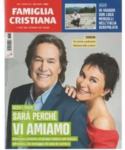 Famiglia Cristiana-settimanale n.32-6 agosto2017 I Fatti mai separati dai Valori