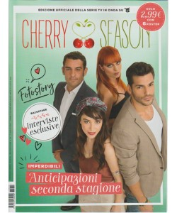 Cherry Season - mensile speciale n. 30 - 7 Luglio 2017 Anticipazioni 2° stagione