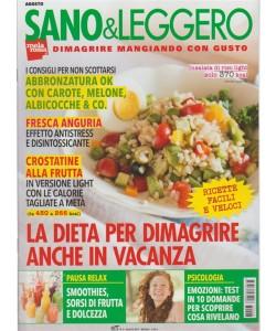 Sano & Leggero - mensile n. 8 Agosto 2017 - Dimagrire mangiando con gusto