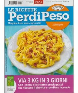 LE RICETTE PERDIPESO DI DIMAGRIRE. N. 61. MENSILE OTTOBRE 2016.