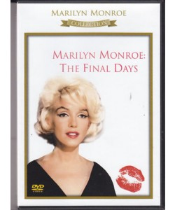 Marilyn Monroe : The Final Days - DVD