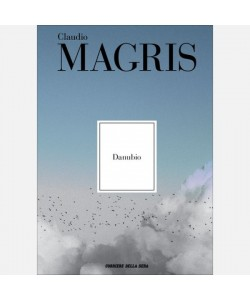 Le opere di Claudio Magris