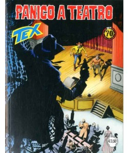 Tex Gigante - N° 698 - Panico A Teatro - Bonelli Editore