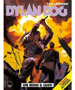 Dylan Dog - N° 387 - Che Regni Il Caos - Bonelli Editore