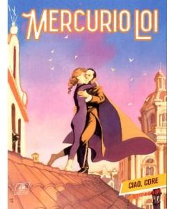 Mercurio Loi - N° 15 - Ciao, Core - Bonelli Editore