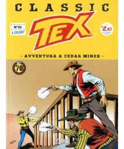 Tex Classic - N° 52 - Avventura A Cedar Mines - Bonelli Editore