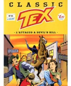 Tex Classic - N° 55 - L'Attacco A Devil'S Hill - Bonelli Editore