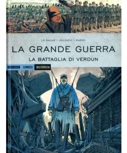 Historica - N° 78 - La Battaglia Di Verdun - La Grande Guerra Mondadori Comics