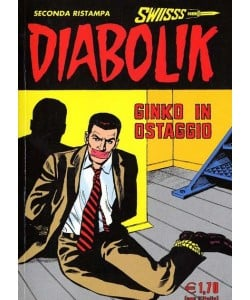 Diabolik Swiisss - N° 125 - Ginko In Ostaggio - Astorina Srl