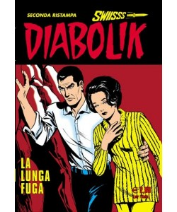 Diabolik Swiisss - N° 199 - La Lunga Fuga - Astorina Srl