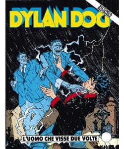 Dylan Dog 2 Ristampa - N° 67 - L'Uomo Che Visse Due Volte - Bonelli Editore
