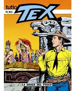 Tutto Tex N.164 - La danza del fuoco