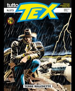 Tutto Tex N.573 - Terre maledette