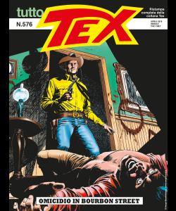 Tutto Tex N.576 - Omicidio in Bourbon Street