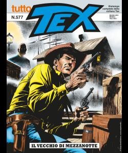 Tutto Tex N.577 - Il vecchio di mezzanotte