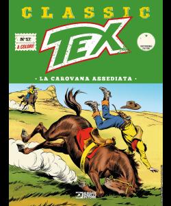 Tex Classic N.57 - La carovana assediata