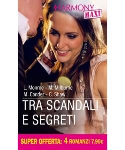 Harmony MAXI - Tra scandali e segreti Di Lucy Monroe, Melanie Milburne, Michelle Conder, Chantelle Shaw
