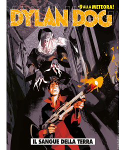 Dylan Dog N.391 - Il sangue della terra
