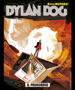 Dylan Dog N.392 - Il primordio