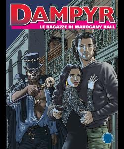 Dampyr N.230 - Le ragazze di Mahogany Hall