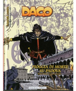 Aureacomix - N° 97 - Pioggia Di Morte Su Padova - Dago Editoriale Aurea