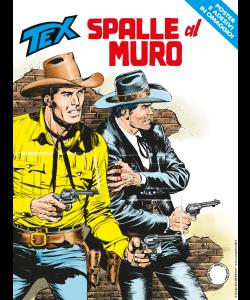 Tex N.704 - Spalle al muro