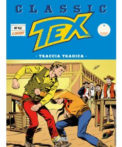 Tex Classic N.62 - Traccia tragica