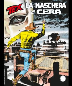 Tex N.705 - La Maschera di Cera